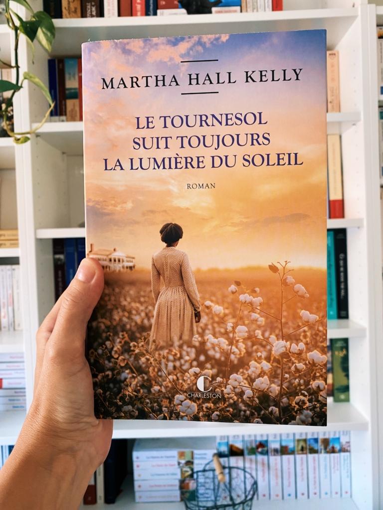 avis lecture le tournesol suit toujours la lumière du soleil de Martha Hall Kelly